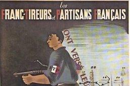 Les Francs-tireurs, au-delà du mythe